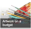 Artwork on a budget