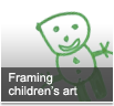 Framing children's art
