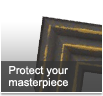 Protect your masterpiece