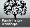 Family history workshops